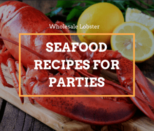 Seafood Recipes for Parties